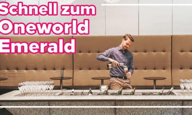 Schnelle Wege zum Oneworld Emerald Status